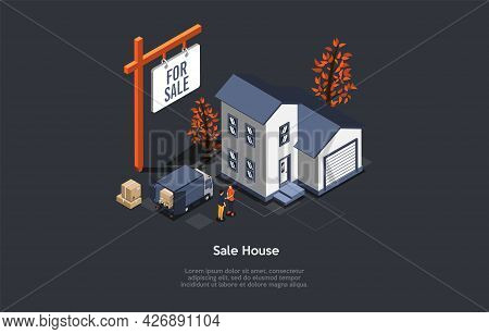 Conceptual Illustration With Text. Isometric Vector Composition. Cartoon 3d Style Design. Sale House