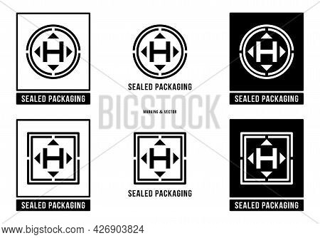 A Set Of Manipulation Symbols For Packaging Cargo Products And Goods. Marking - Sealed Packaging. Ve