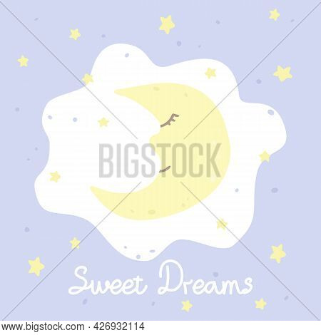 Vector Illustration With Cartoon Crescent, Stars And Inscription Sweet Dreams On Purple Background.