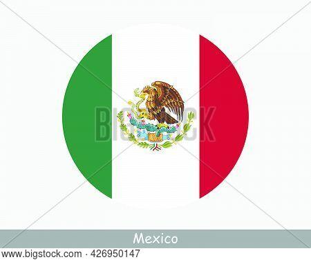 Mexico Round Circle Flag. Mexican Circular Button Banner Icon. Eps Vector