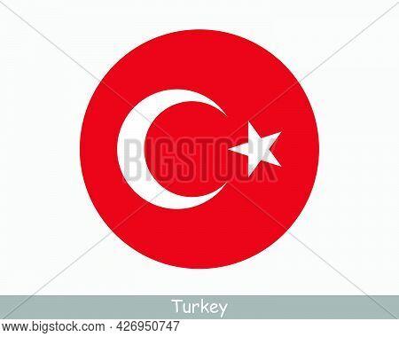 Turkey Round Circle Flag. Turkish Turk Circular Button Banner Icon. Eps Vector