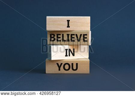I Believe In You Symbol. Concept Words 'i Believe In You' On Wooden Blocks On A Beautiful Grey Backg