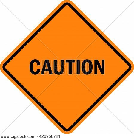 Caution Sign On Diamond Background. Warning Signs And Symbols.