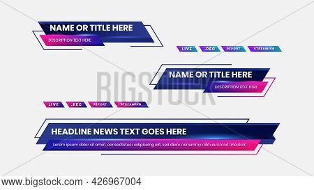 Graphic Set Of Broadcast News Collection Vector. Lower Thirds Template Layout Design Banner For Bar