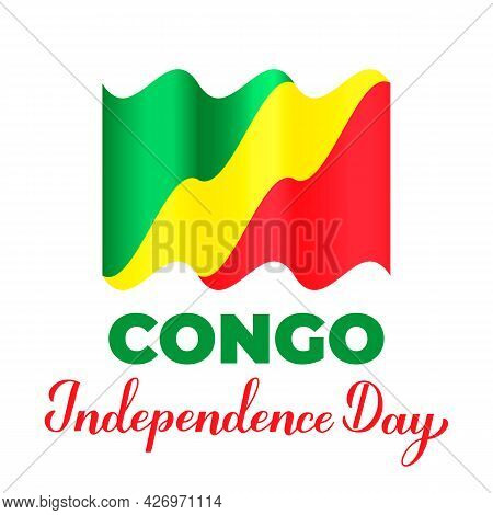 Congo Independence Day Lettering With Flag. National Holiday Celebrate On August 15. Easy To Edit Ve