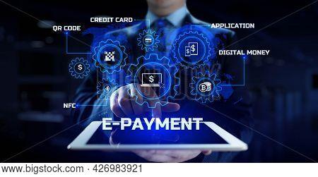 E-payment Digital Money Online Banking. Businessman Pressing Button On Screen