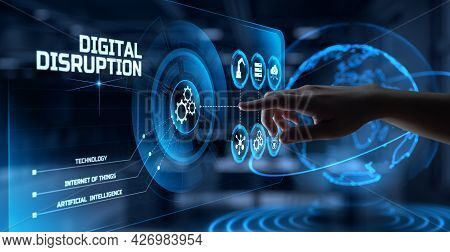 Digital Disruption Disruptive Innovation Business Technology Transformation. Hand Pressing Button