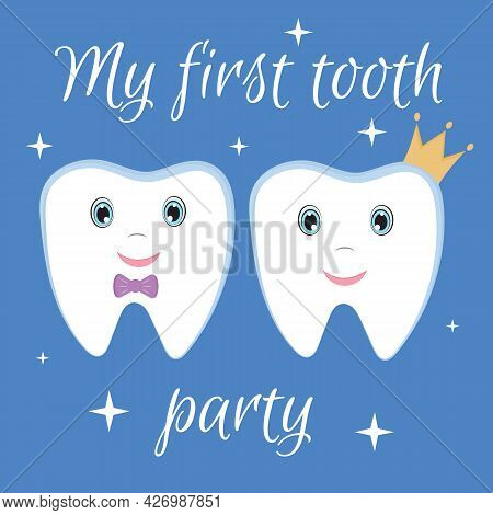 Cute First Tooth Party Postcard And Invitation Card. Cute Smiling Childish Character Tooth Boy And G