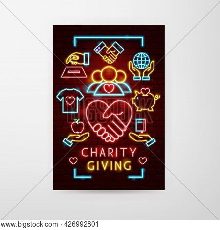 Charity Giving Neon Flyer. Vector Illustration Of Donation Promotion.
