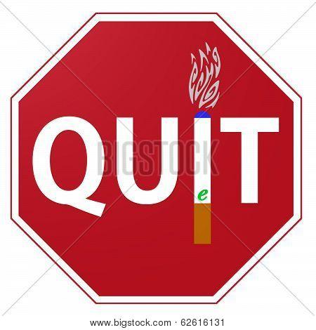 Quit Smoking E Cigarettes Sign