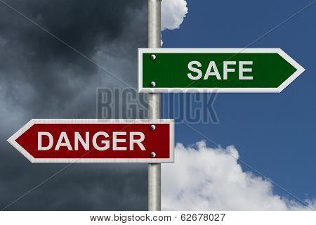 Safe Versus Danger
