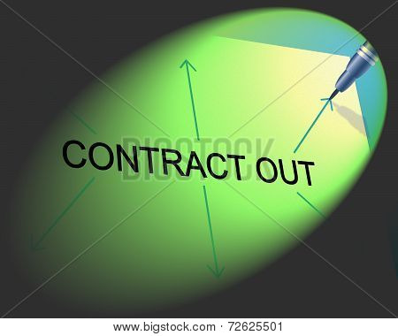 Contract Out Indicates Independent Contractor And Freelance