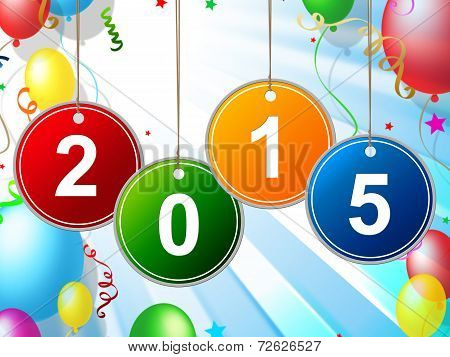 New Year Indicates Two Thosand Fifteen And Celebrating