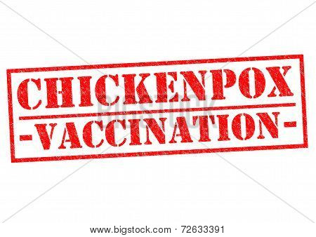 CHICKENPOX VACCINATION red Rubber Stamp over a white background. poster