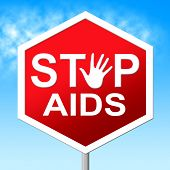 Stop Aids Showing Acquired Immunodeficiency Syndrome And Hiv poster