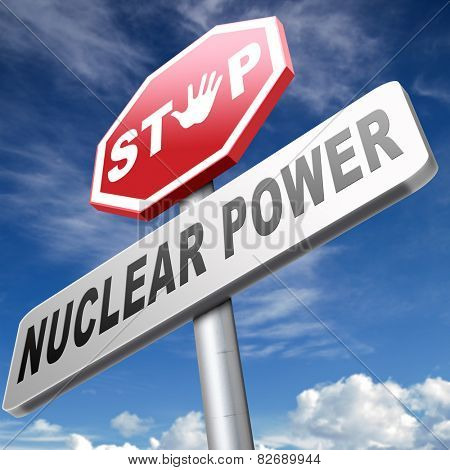 no nuclear power stop radiactivity radio active waste from nuclear power plant danger of radiation and risk of contamination by gamma radiation