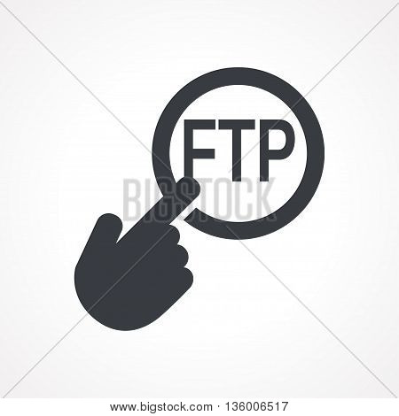 Vector hand with touching a button icon with word FTP on white backgroud