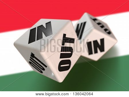 In or Out vote on dice for concept of Hungary leaving the European Union with Hungarian flag in the background. Concept for citizens voting for independence and exiting the EU. Hexit.
