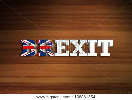 Brexit - Volume letters with the flag of United Kingdom on wooden background. Illustration