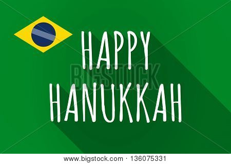 Long Shadow Brazil Flag With    The Text Happy Hanukkah
