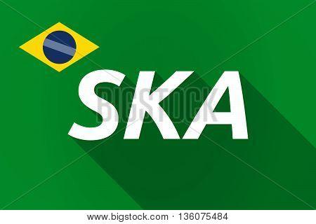 Long Shadow Brazil Flag With    The Text Ska