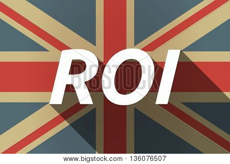 Long Shadow Uk Flag With    The Return Of Investment Acronym Roi