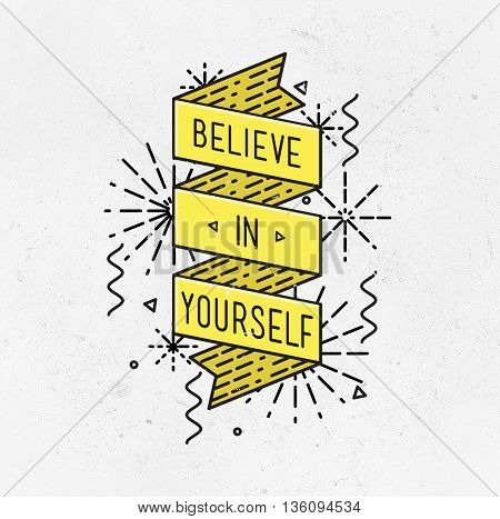 Belive In Yourself Inspirational Illustration, Motivational Quotes