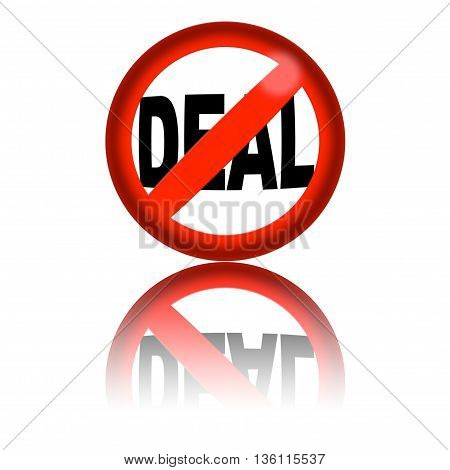 No Deal Sign 3D Rendering