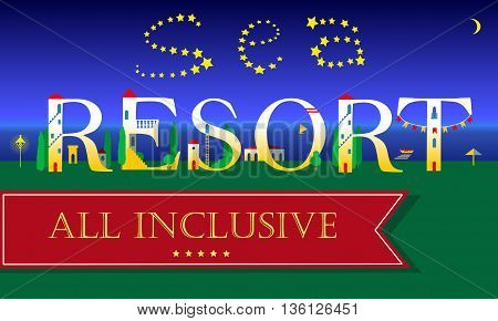Sea Resort Inscription. All inclusive. Cute houses on the night beach. Artistic Font. Stars in the sky. Red banner for custom text. Vector Illustration. EPS 8