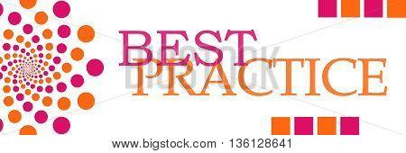 Best practice text written over pink orange background.