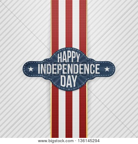 Happy Independence Day Tag with Ribbon. Vector Illustration