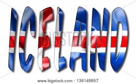 Iceland word with a bevelled flag texture on an isolated white background with a clipping path with and without shadows
