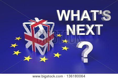 The illustration symbolize GB leaving EU voting. Text written What's next. 3D rendering