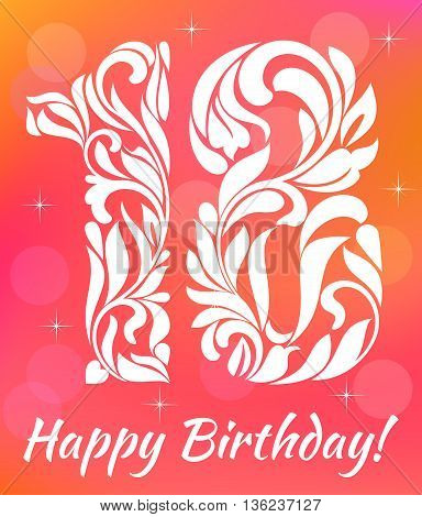 Bright Greeting card Invitation Template. Celebrating 18 years birthday. Decorative Font with swirls and floral elements.