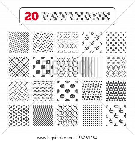 Ornament patterns, diagonal stripes and stars. Information icons. Stop prohibition and user blacklist signs. Approved check mark symbol. Geometric textures. Vector