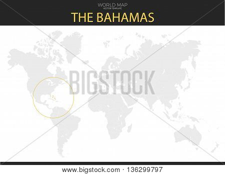 Commonwealth of the Bahamas location modern detailed vector map. All world countries without names. Vector template of beautiful flat grayscale map design with selected country and border location