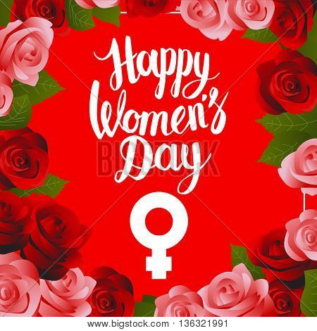 Vector postcard illustration with Hand lettering calligraphy words Happy Womens Day