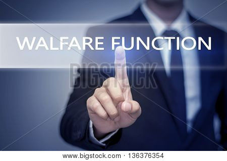 Businessman hand touching WALFARE FUNCTION button on virtual screen
