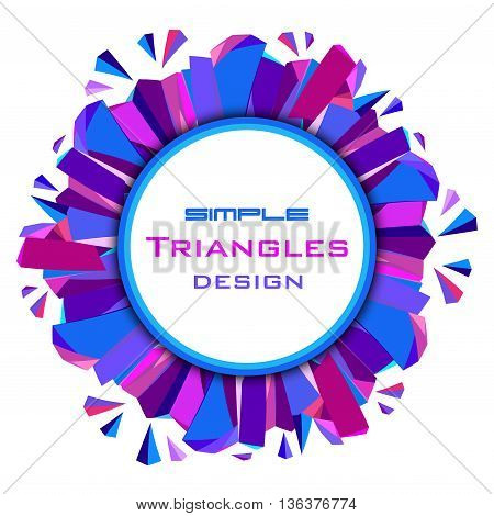 Circle border blue geometric frame and circle label on white isolated. Blue abstract geometric background. Blue, pink, purple geometric abstract triangles border vector illustration stock vector.