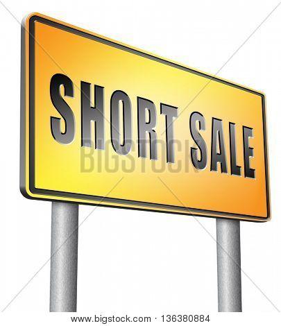 short sale sign reduced prices sales billboard