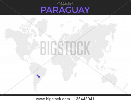 Republic of Paraguay location modern detailed vector map. All world countries without names. Vector template of beautiful flat grayscale map design with selected country and border location