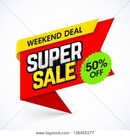 Super Weekend Sale banner. Weekend deal, special offer, save up to 50%.