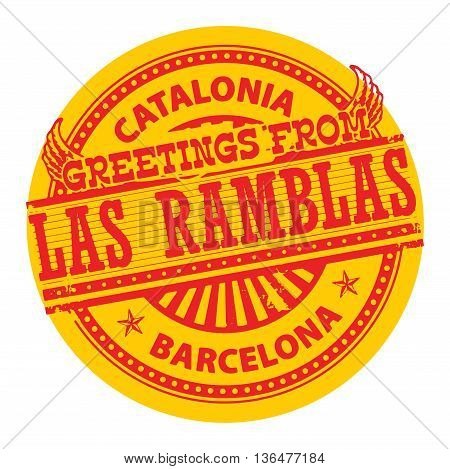 Grunge color stamp with text Greetings from Las Ramblas, Catalonia, vector illustration
