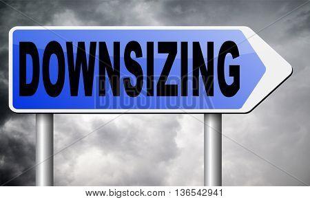 downsizing firing workers jobs cuts job loss reorganization crisis recession