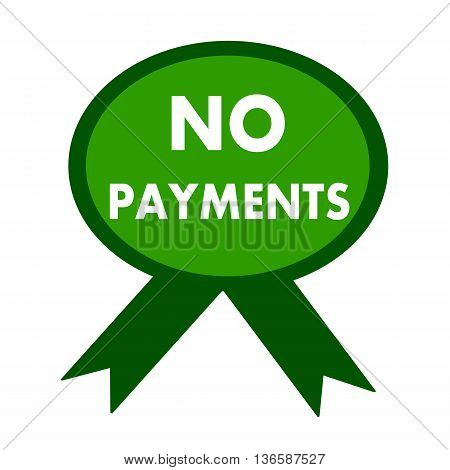 no payment white wording on background green ribbon