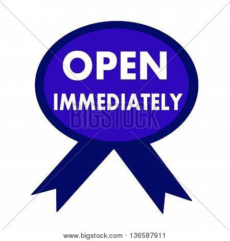 open immediately white wording on background blue ribbon