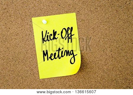 Kick-off Meeting Written On Yellow Paper Note