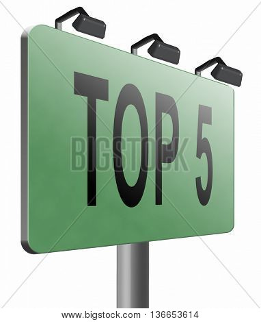 top 5 charts list pop poll result and award winners chart ranking music hits best top five quality rating prize winner road sign billboard, 3D illustration, isolated on white