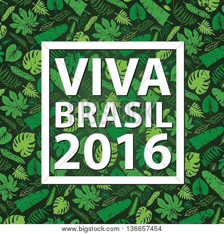 Brazil background.Title Hurrah Brasil.Tropical palm leaves hurrahpattern.Vector Green leaf , plant Silhouette on black background.Summer Illustration, banner for ompetition 2016