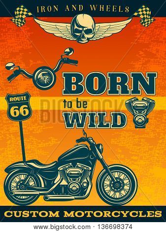Colored motorcycle poster movement means on road with title or tagline born to be wild vector illustration